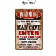 Warning you are Enter the Man Cave metal Sign, aged metal Style | Blue Fox Gifts