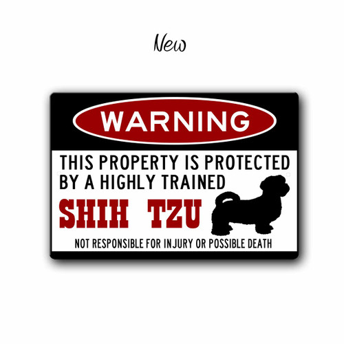 Funny Shih Tzu Warning sign - New Style | Blue fox Gifts