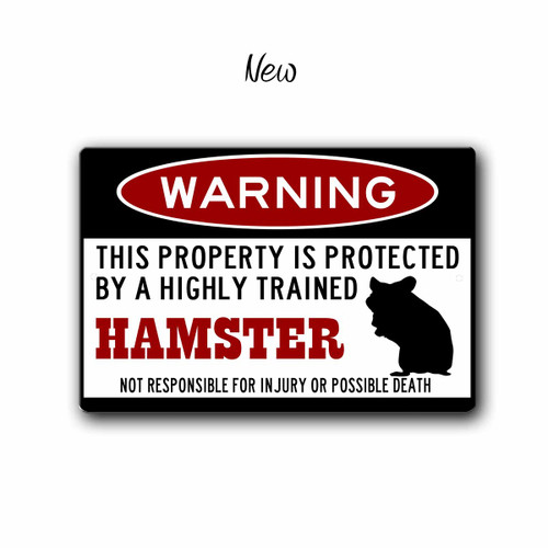 Funny Hamster Warning sign, Small Pet Sign - New Style | Blue fox Gifts