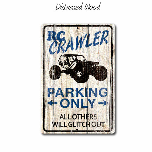 RC Crawler Parking Only Sign - Distressed Wood | Blue Fox Gifts