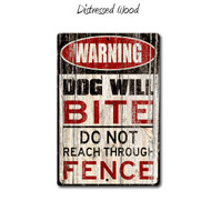 Warning Dog Will Bite Aluminum Sign - Distressed Wood Style
