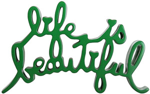LIFE IS BEAUTIFUL (GREEN) BY MR. BRAINWASH