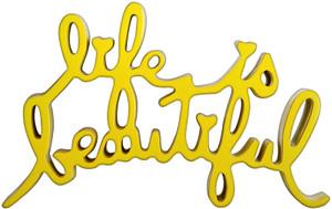 LIFE IS BEAUTIFUL (YELLOW) BY MR. BRAINWASH