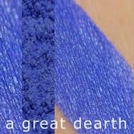 A Great Dearth