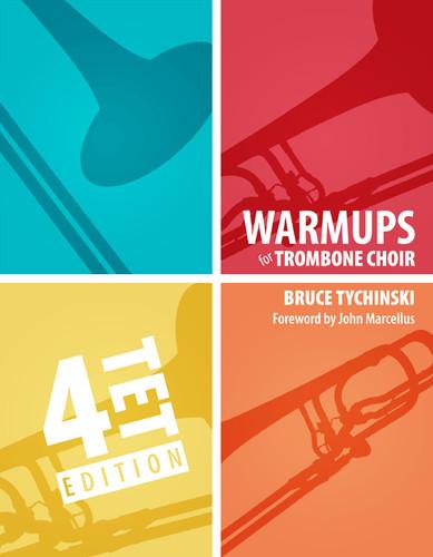 Warm-Ups for Trombone Choir, Volume One: Quartets