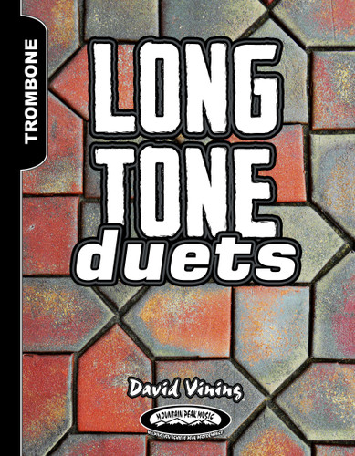 Long Tone Duets for Trombones