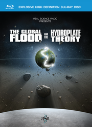 Global Flood and Hydroplate Theory - Blu-ray, DVD or Download
