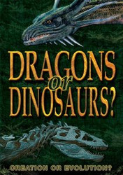 Dragons Or Dinosaurs: Creation Or Evolution