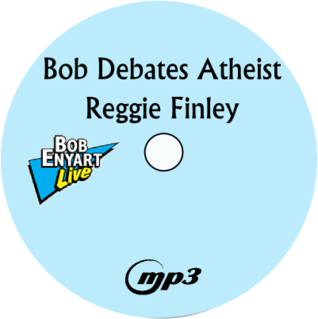 Disc label: Bob Debates Atheist Reginald Finley