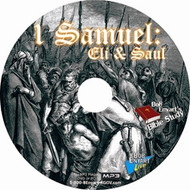 1 Samuel: Eli & Saul Vol I MP3-CD
