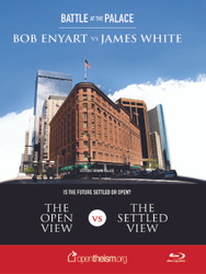 Battle at the Palace DVD: James White Debate - Is the future settled or open?