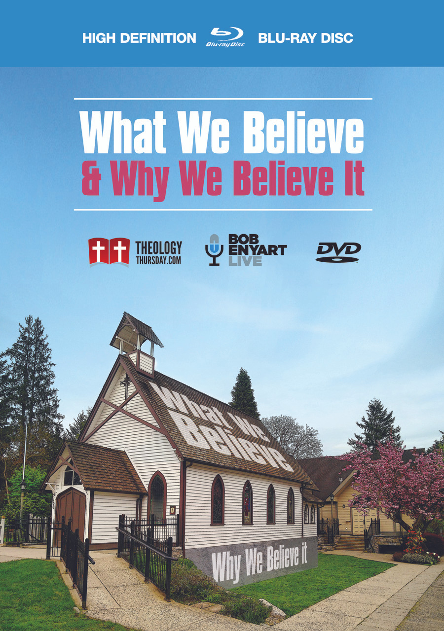 What We Believe and Why We Believe It