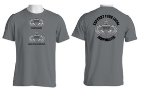 Support Your Local Jumpmaster (Senior Wings )  Moisture Wick Shirt