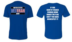US Army Veteran Cotton Shirt- Flag Disrespect- (FF)