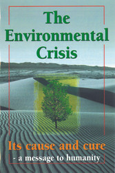 H13. The Environmental Crisis And Its Cause And Cure