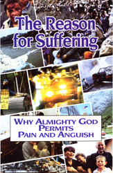 H27. The Reason For Suffering - Why Almighty God Permits Pain And Anguish