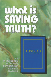 H51. What Is Saving Truth?