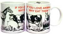 'If You Love Animals' Mug