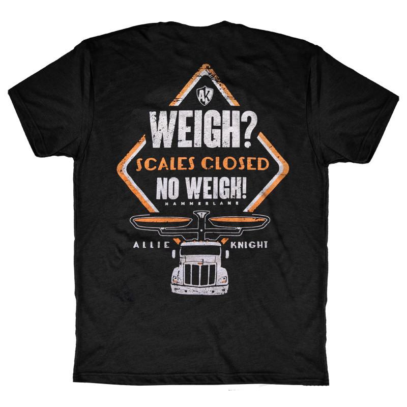 Hammerlane Apparel Weigh? No Weigh! 2.0 T-Shirt