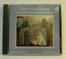 CD- There Is Great Rejoicing: Carols of Central and Eastern Europe