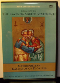 DVD- Comments On The Ravenna Agreed Statement by Metropolitan Kallistos Of Diokleia