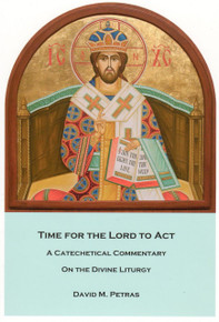 Time for the Lord to Act by David M. Petras