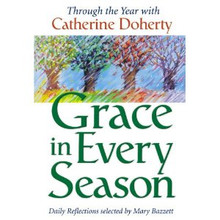 Grace in Every Season: Through the Year by Catherine Doherty