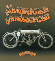 The American Motorcycle
