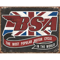 BSA The Most Popular Motorcycle in the World Tin Sign