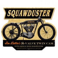 Squawduster 8-Valve Twin Cam Metal Sign