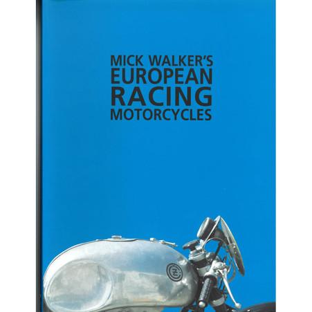 Mick Walker's European Racing Motorcycles front cover
