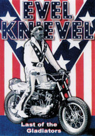 Evel Knievel: Last of the Gladiators DVD