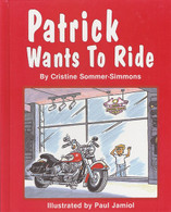 Patrick Wants to Ride Book