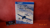 ASA, Pilot's Guide To Aircraft & Their Systems PN ASA-ACFT-SYS