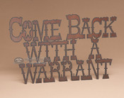 Metal Art Sign - Warrant