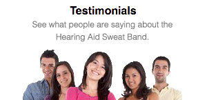 See Customer TESTIMONIALS for the ORIGINAL Hearing Aid Sweat Band