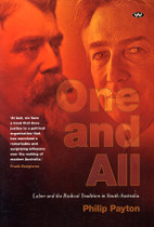 One and All: Labor and the Radical Tradition in South Australia