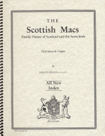 The Scottish Macs: Family Names of Scotland and the Scots-Irish