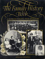 The Family History Book: A Guide to Tracing Your Ancestors