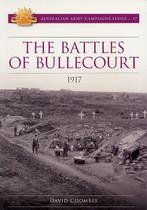 Australian Army Campaign Series No. 17: The Battles of Bullecourt, 1917