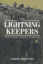 The Lightning Keepers: The AIFs Alphabet Company in the Great War