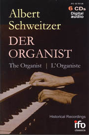 Albert Schweitzer: The Organist