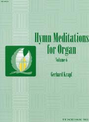Krapf, Gerhard: Hymn Meditations for Organ Vol. 6