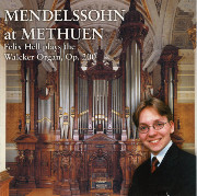 Felix Hell's Mendelssohn Sonatas at Methuen