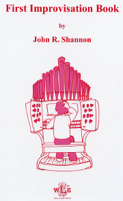 First Improvisation Book by John R. Shannon