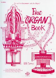 Wayne Leupold (ed.): First Organ Book