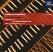 Florence Mustric Plays: Volume 1, East of Berlin