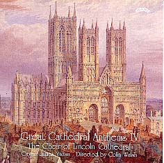 Great Cathedral Anthems Vol. 4 Lincoln Cathedral