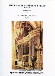 Guilmant: Pièces Dans Different Styles, Book 15, Op. 71