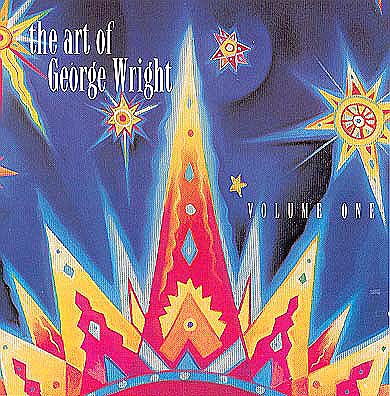 The Art of George Wright Vol. 1